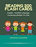 Reading 200 Flash Cards English - Swedish Language Vocabulary Builder For Kids: Practice Basic Sight Words list activities books to improve reading ... kindergarten and 1st, 2nd, 3rd grade