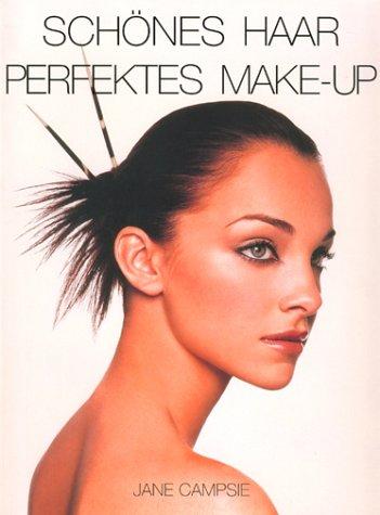 Schönes Haar - perfektes Make-up