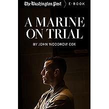 A Marine on Trial (Kindle Single)