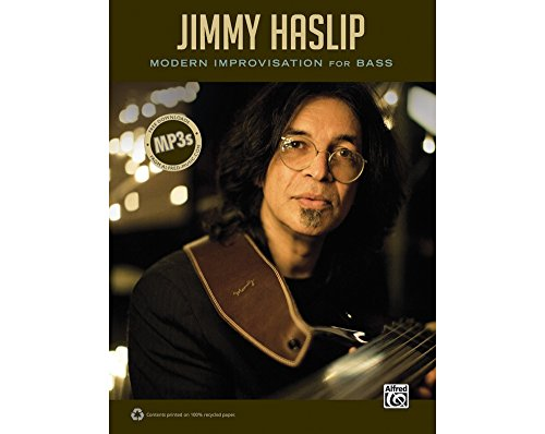 Alfred Jimmy Haslip Modern Improvisation for Bass - Bass Haslip Jimmy