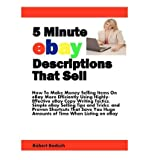 img - for [(5 Minute Ebay Descriptions That Sell: How to Make Money Selling Items on Ebay More Efficiently Using Highly-Effective Ebay Copy Writing Tactics, Simpl )] [Author: Robert Boduch] [Nov-2011] book / textbook / text book