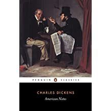 American Notes for General Circulation (Penguin Classics)