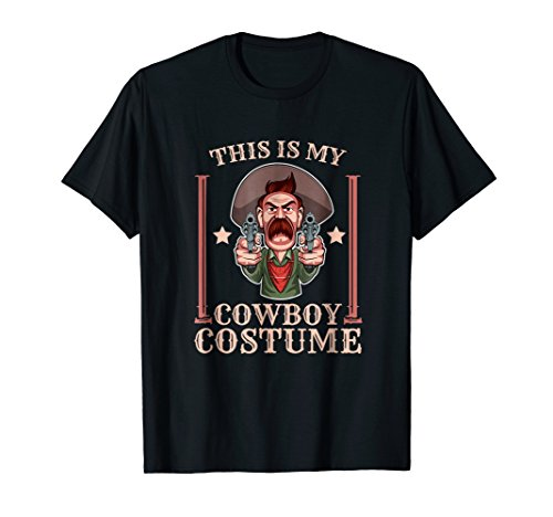 This Is My Cowboy Costume Funny Country Western Gift T-Shirt -