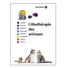 Lithothérapie des animaux (French Edition)