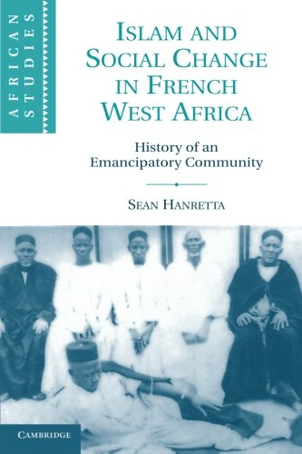 Islam and Social Change in French West Africa: History of...