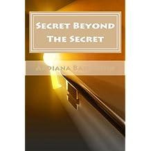 Secret Beyond the Secret: You Surrender You Win