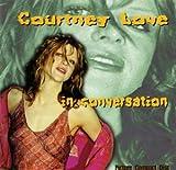 Courtney Love - In Conversation