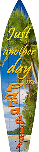 Smart Blonde Day In Paradise Metal Novelty Surf Board Sign SB-036