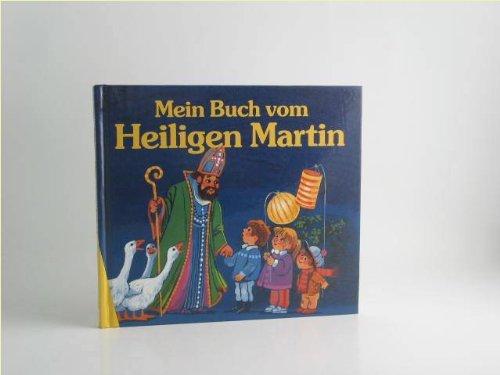 Mein Buch vom Heiligen Martin