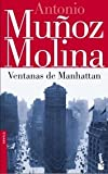Ventanas de Manhattan, Antonio Muñoz Molina and Antonio Muñoz Molina, 8432217077