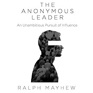 The Anonymous Leader Audiobook