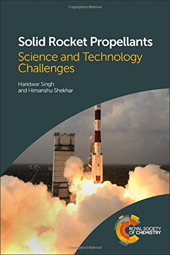 Solid Rocket Propellants: Science and Technology (Solid Fuel Rocket)