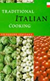 Traditional Italian Cooking, La C. Italiana, 1853752681