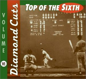 Diamond Cuts: Top of the Sixth