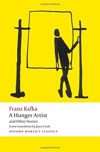 A Hunger Artist and Other Stories (Oxford World's Classics) by Franz Kafka (2012-12-10)