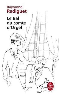 Le bal du comte d'Orgel, Radiguet, Raymond