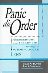Panic Disorder: Assessment and Treatment Through a Wide Angled Lens