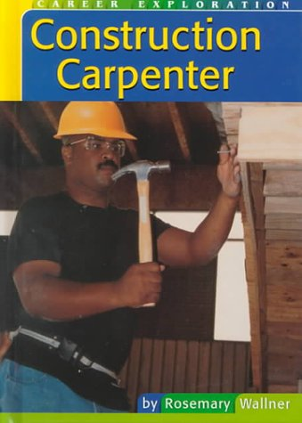 Read Online Construction Carpenter (Career Exploration) pdf epub