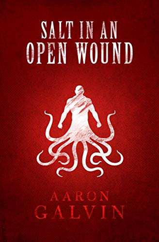 Salt In An Open Wound (Salted Series Book 5)