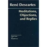 Meditations, Objections, and Replies (Hackett Classics)