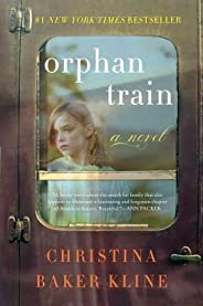 BY Kline, Christina Baker ( Author ) [{ Orphan Train By Kline, Christina Baker ( Author ) Oct - 14- 2014 ( Hardcover ) } ]