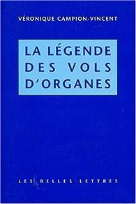 Légende des vols d'organes par Véronique Campion-Vincent