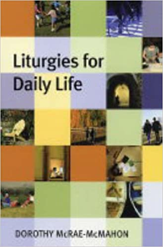 Download Liturgies for Daily Life PDF, azw (Kindle), ePub, doc, mobi