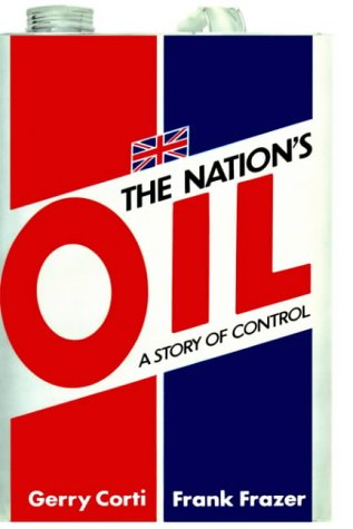 The Nation's Oil: A Story of Control