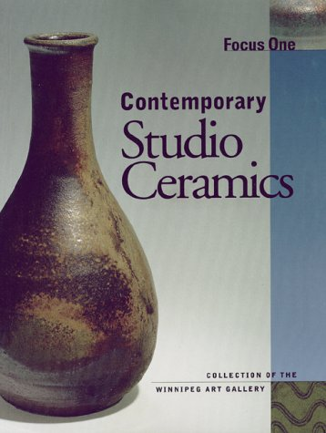 Focus One: Contemporary Studio Ceramics