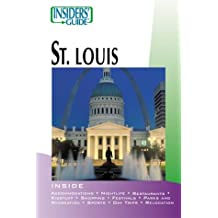 Insiders' Guide to St. Louis