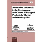 Alternatives to Animals in the Development & control of biological products for human and veterinary use