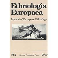 Ethnologia Europaea: Vol. 30:2