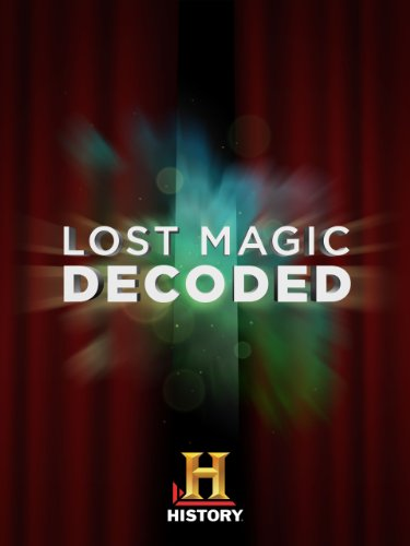 Lost Magic Decoded