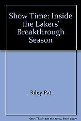 Show Time: Inside the Lakers' Breakthrough Season