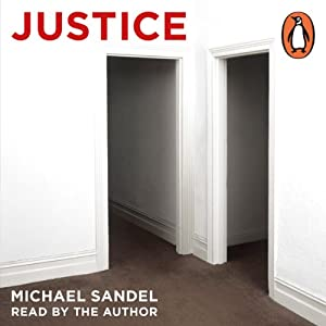 Justice: What's the Right Thing to Do? Hörbuch