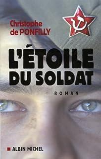 L'étoile du soldat  : roman