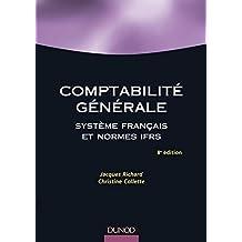 Comptabilité générale - 8e éd. : Système français et normes IFRS (Management - Ressources humaines) (French Edition)