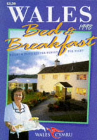 Wales Bed & Breakfast 1998 (WALES BED AND BREAKFAST)...