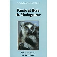 Faune et Flore de Madagascar 2e Ed.