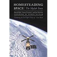 Homesteading Space: The Skylab Story