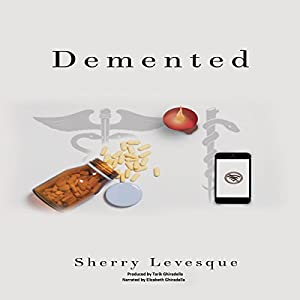 Demented Audiobook