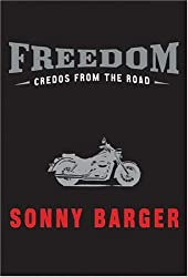 (Freedom Credos from the Road H) By Ralph Sonny Barger (Author) Hardcover on (Jul , 2005)