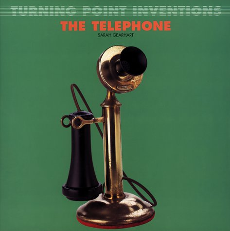 TURNING POINT INVENTIONS:  TELEPHONE (Point Telephone)