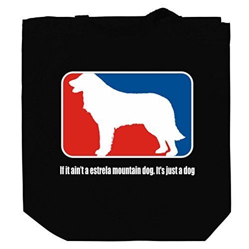 if-it-aint-a-estrela-mountain-dog-its-just-a-dog-canvas-tote-bag