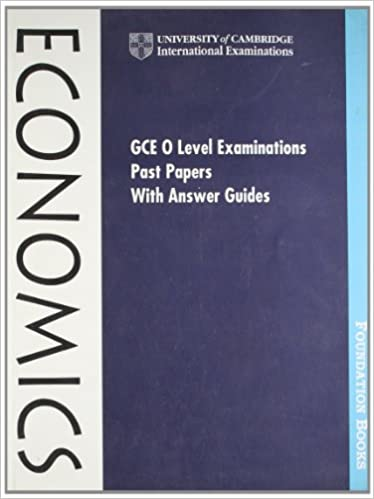 Buy gce o level examination past papers with answer guides buy gce o level examination past papers with answer guides economics india edition cambridge international examinations book online at low prices in fandeluxe Choice Image