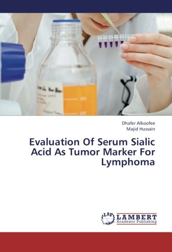 Evaluation Of Serum Sialic Acid As Tumor Marker For Lymphoma