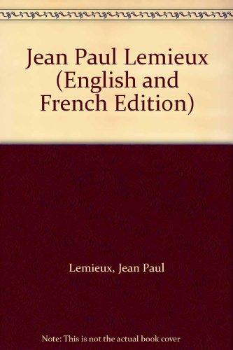 Jean Paul Lemieux (English and French Edition) (Jean Paul Lemieux)