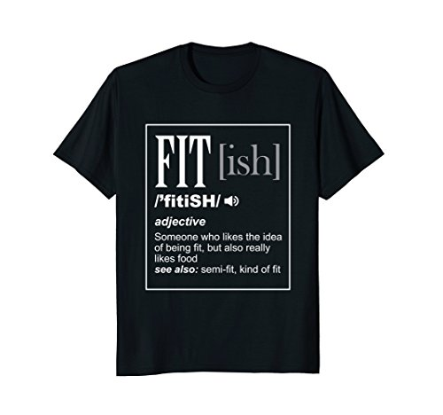 (Funny Sarcastic Fit - ish Definition Exercise Gym T-Shirt)