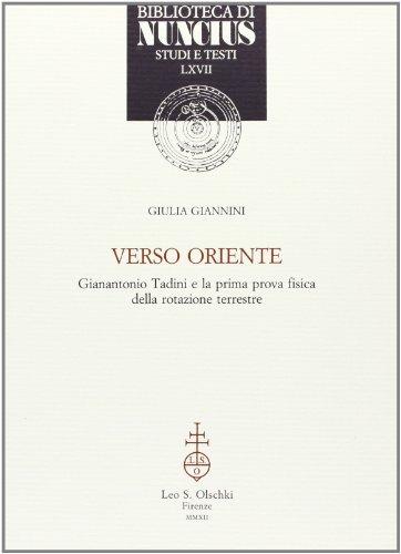 Verso Oriente. Gianantonio Tadini e la prima prova fisica della rotazione terrestre