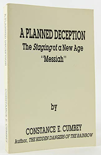 A Planned Deception The Staging of a New Age